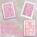 Baby Girl Birth Frame